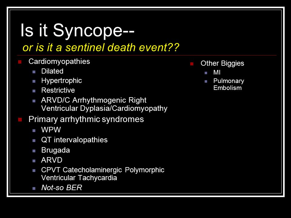 Is it Syncope-- or is it a sentinel death event