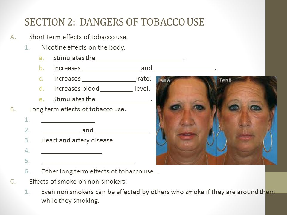 SECTION 2: DANGERS OF TOBACCO USE