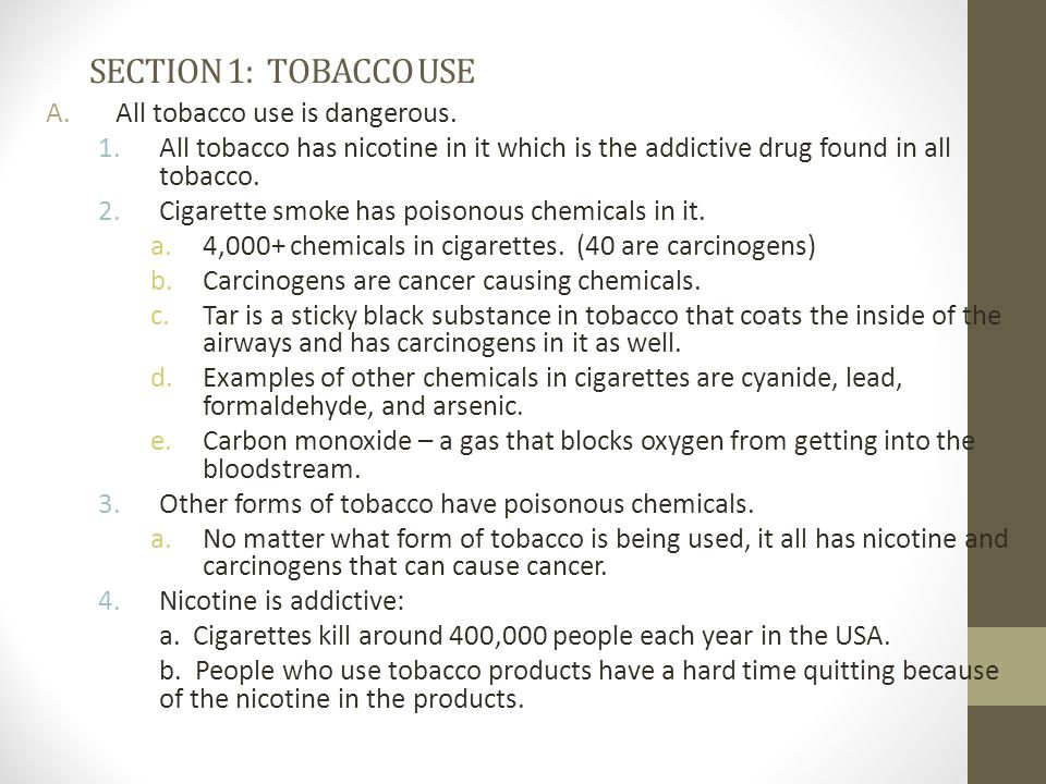 SECTION 1: TOBACCO USE All tobacco use is dangerous.