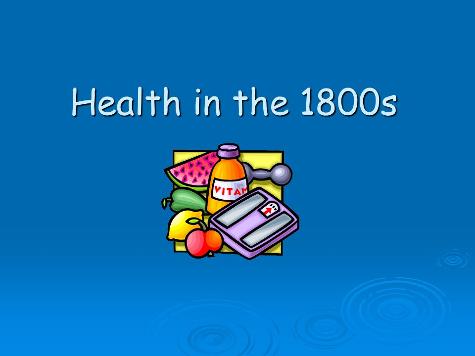 Health in the 1800s