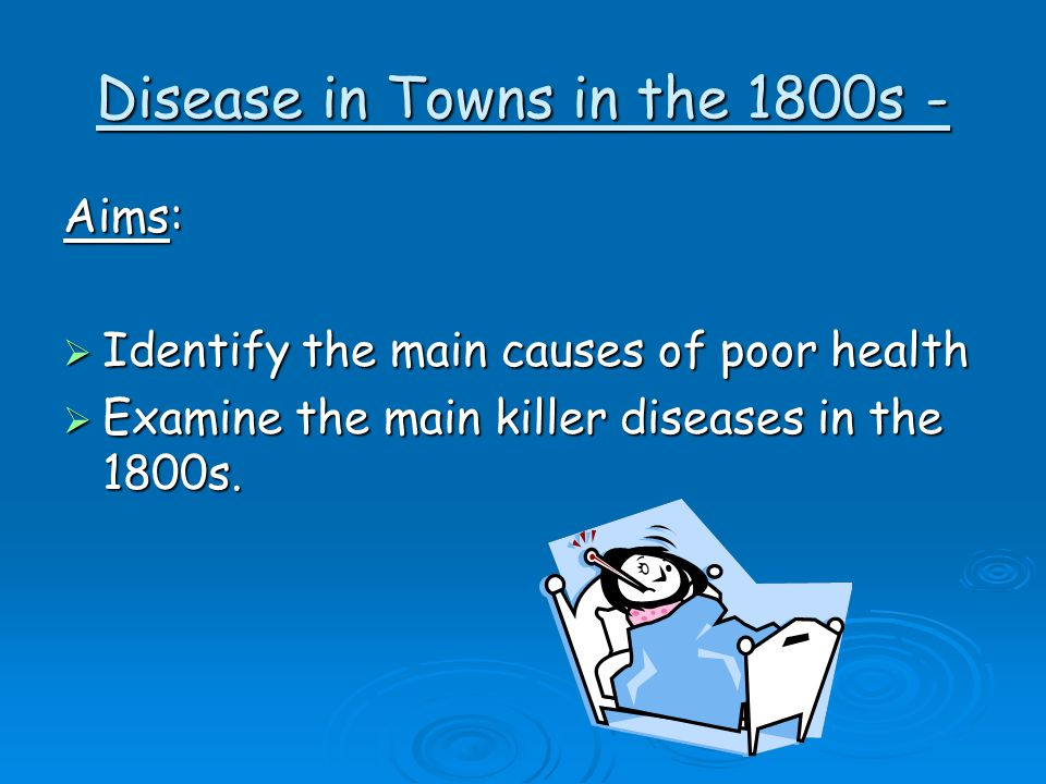 Disease in Towns in the 1800s -