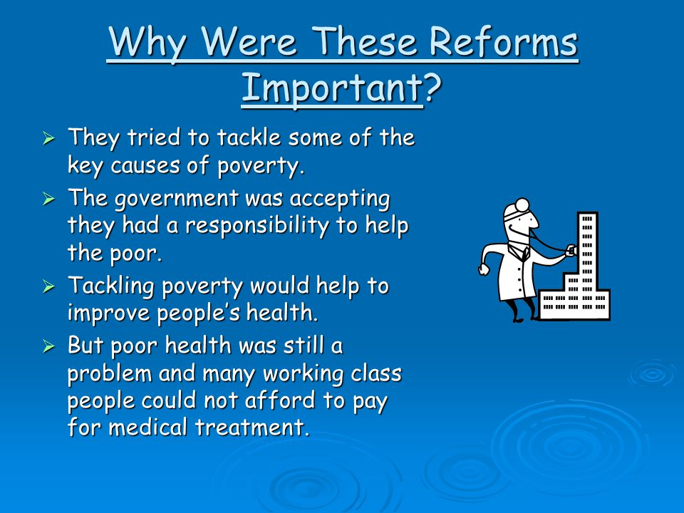 Why Were These Reforms Important