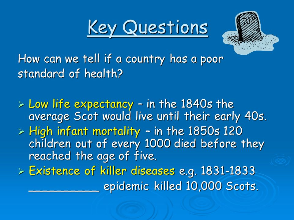 Key Questions How can we tell if a country has a poor