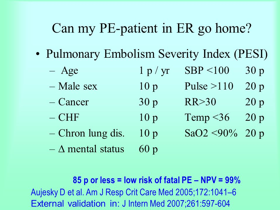Can my PE-patient in ER go home