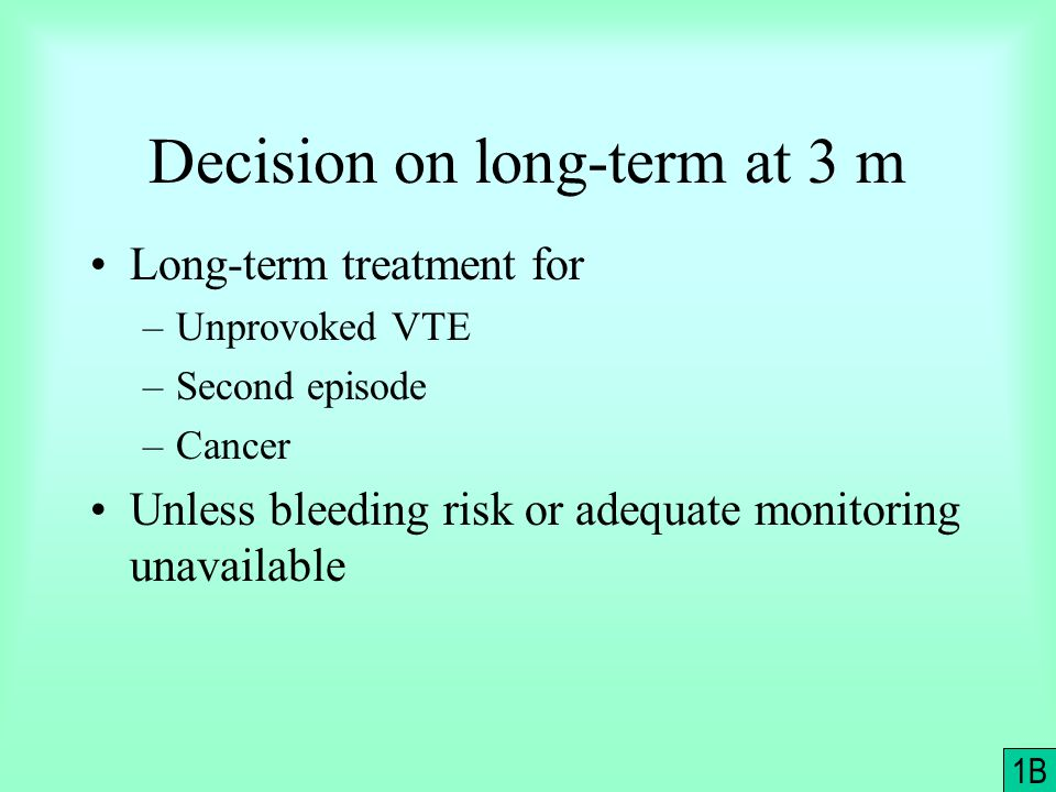 Decision on long-term at 3 m