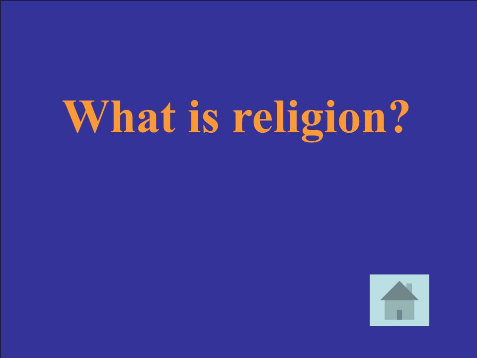What is religion