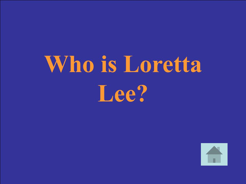Who is Loretta Lee