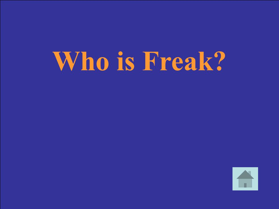 Who is Freak