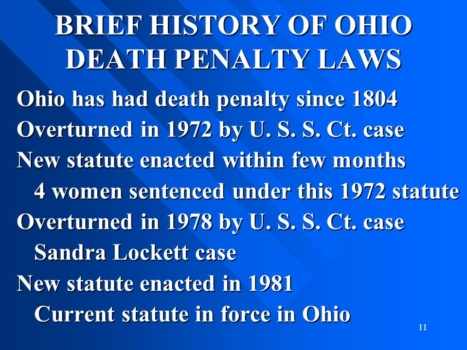 BRIEF HISTORY OF OHIO DEATH PENALTY LAWS