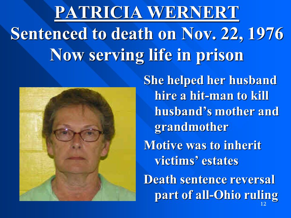 PATRICIA WERNERT Sentenced to death on Nov