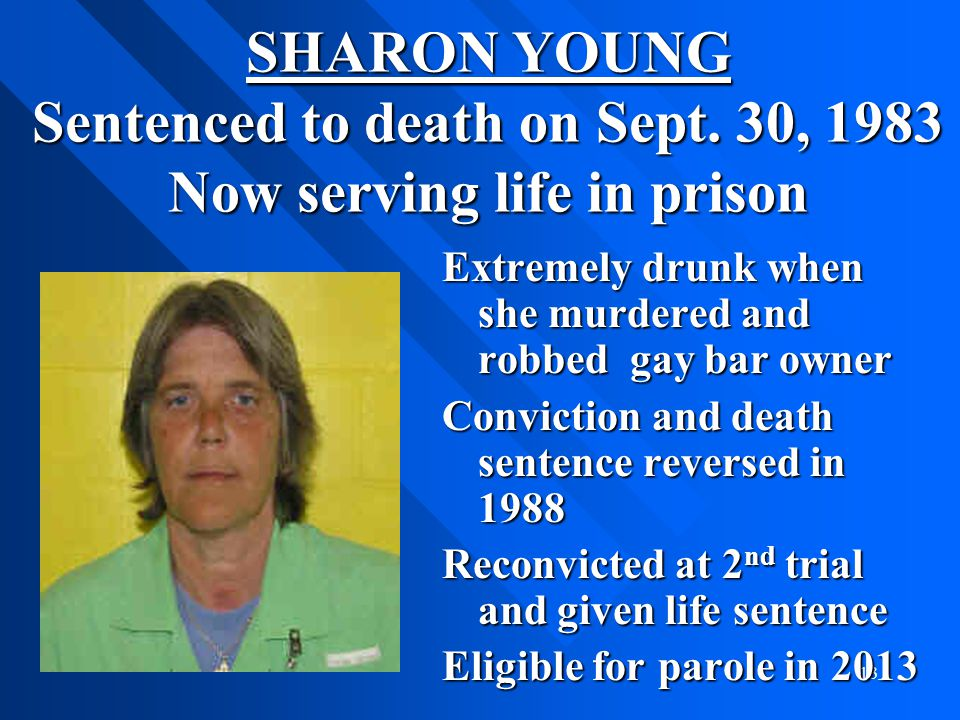 SHARON YOUNG Sentenced to death on Sept