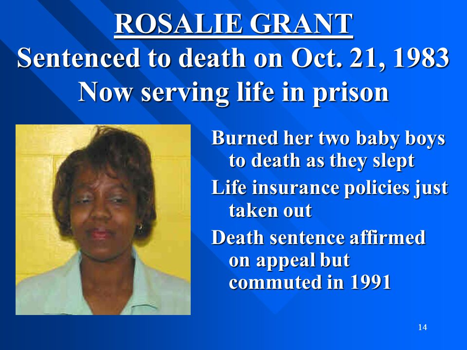 ROSALIE GRANT Sentenced to death on Oct