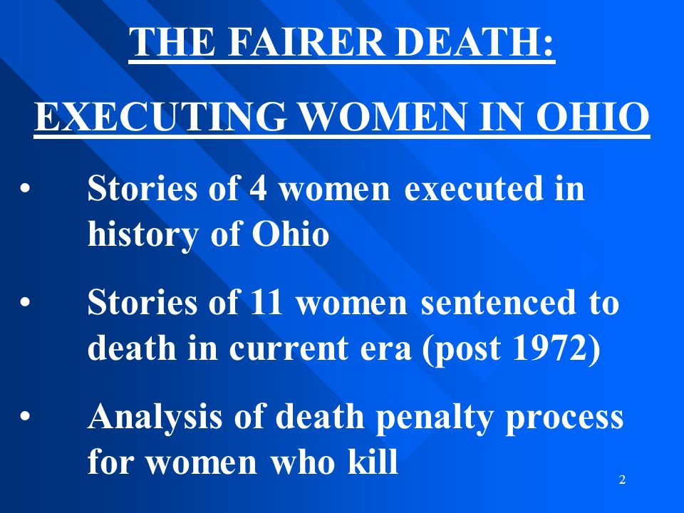 EXECUTING WOMEN IN OHIO