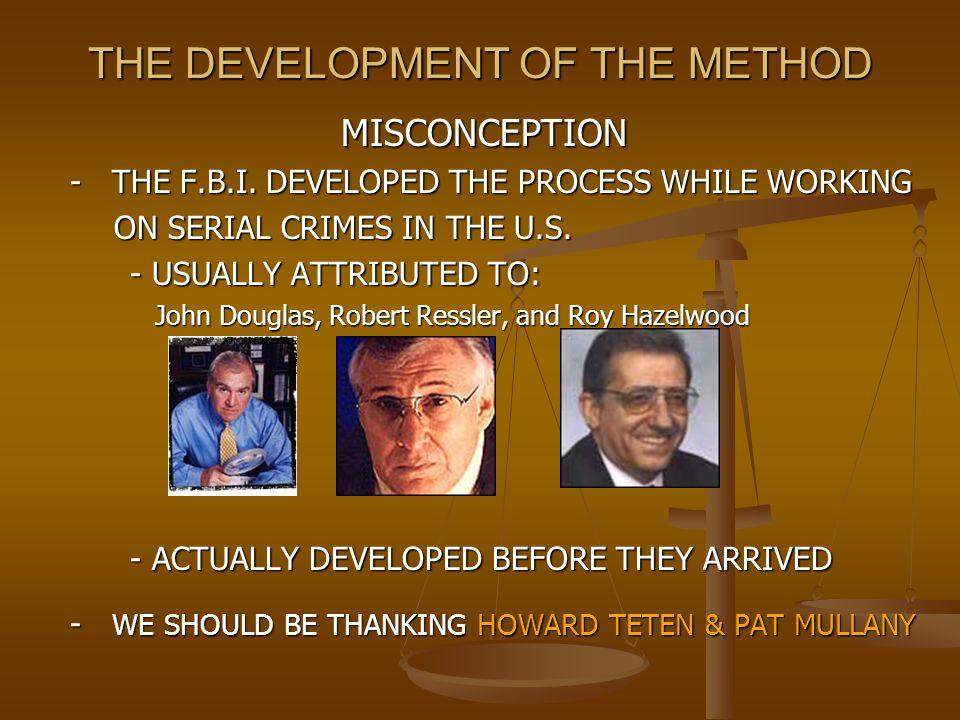THE DEVELOPMENT OF THE METHOD