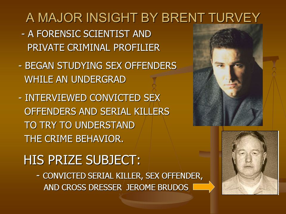 A MAJOR INSIGHT BY BRENT TURVEY