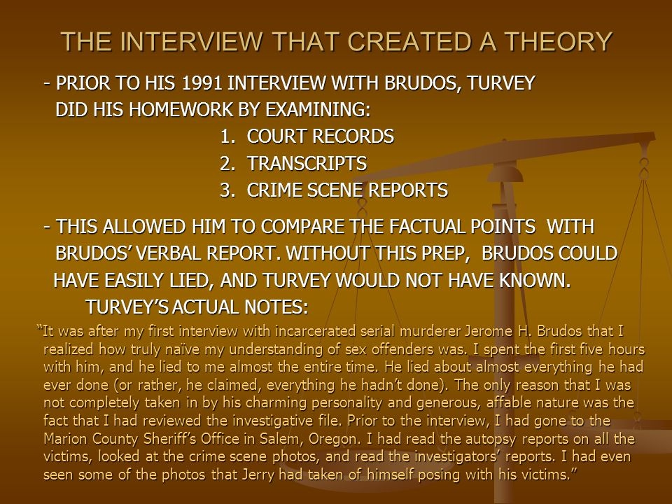 THE INTERVIEW THAT CREATED A THEORY