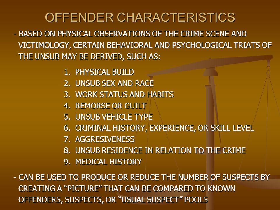 OFFENDER CHARACTERISTICS