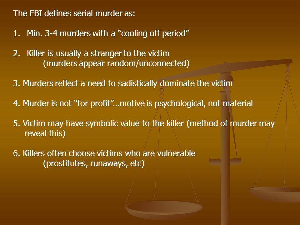 The FBI defines serial murder as: