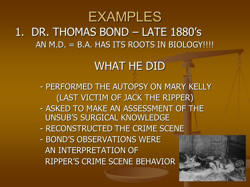 EXAMPLES 1. DR. THOMAS BOND – LATE 1880's
