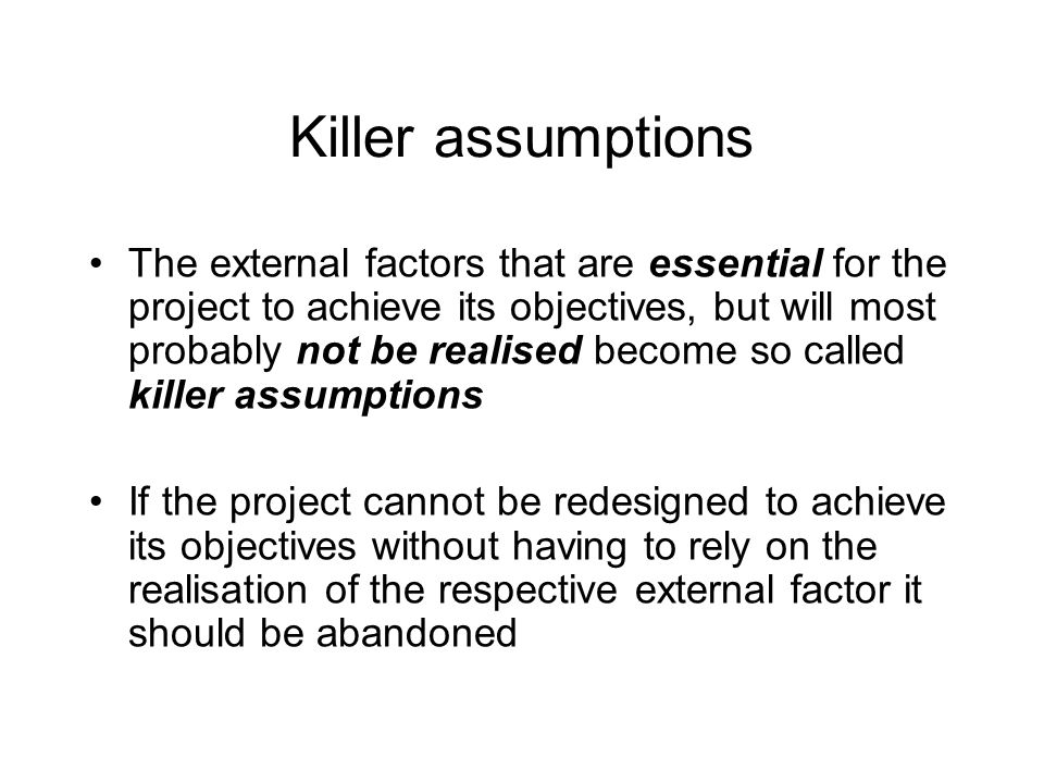 Killer assumptions