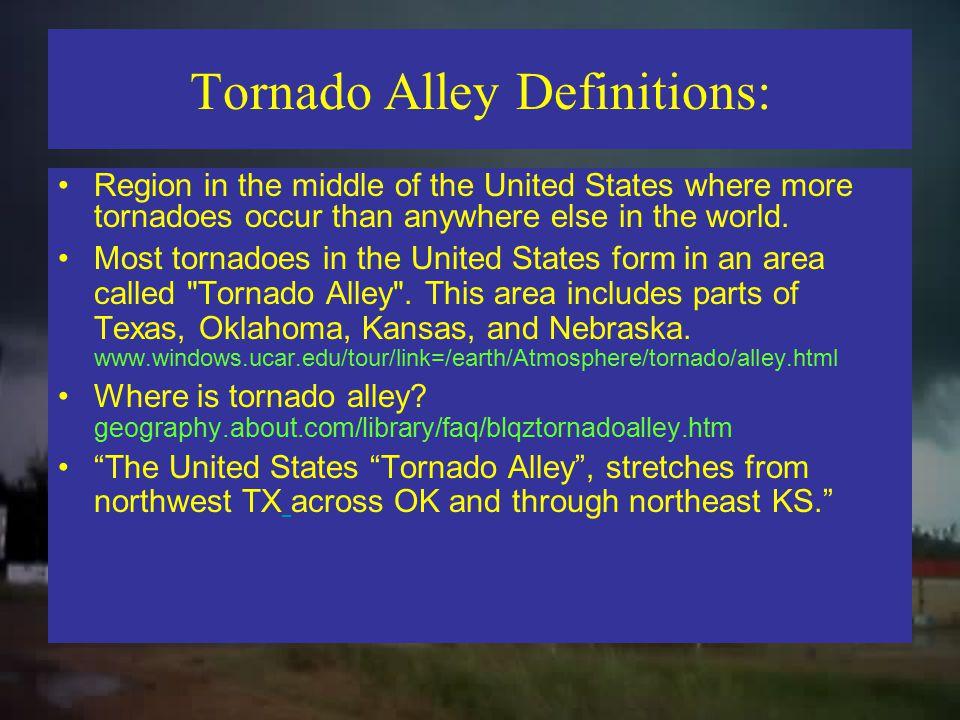 Tornado Alley Definitions: