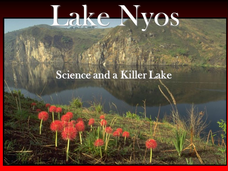 Christopher R. Kimberly Science and a Killer Lake