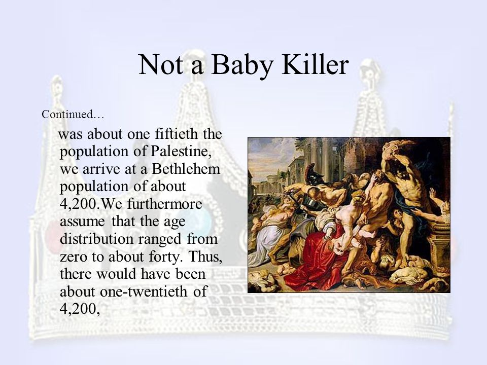 Not a Baby Killer Continued…