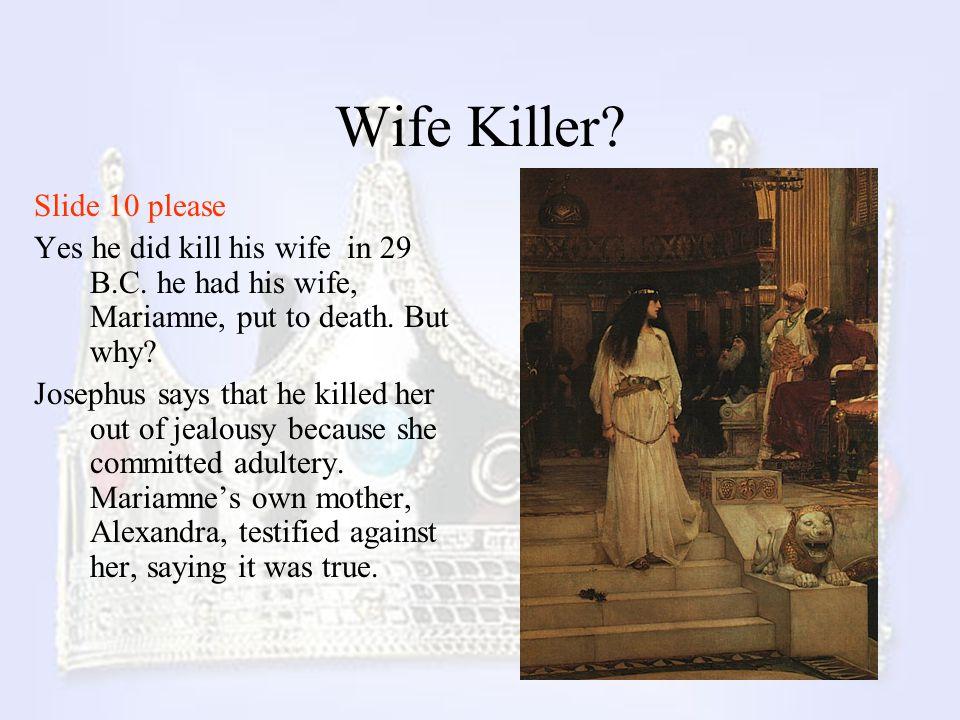 Wife Killer Slide 10 please