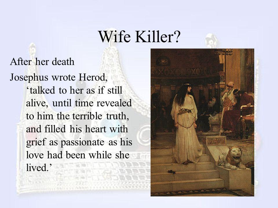 Wife Killer After her death
