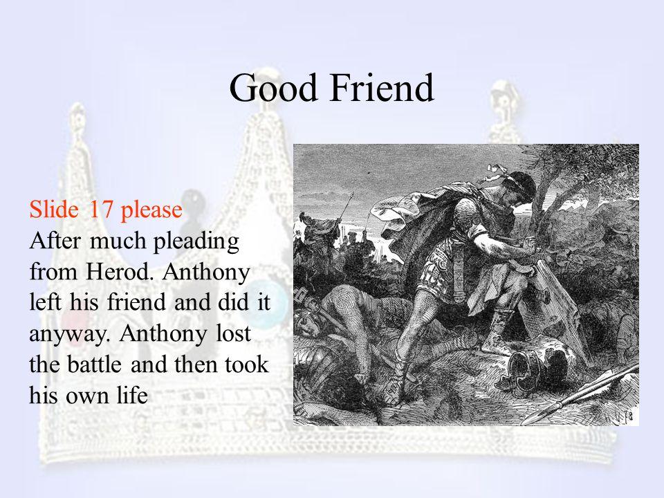 Good Friend Slide 17 please