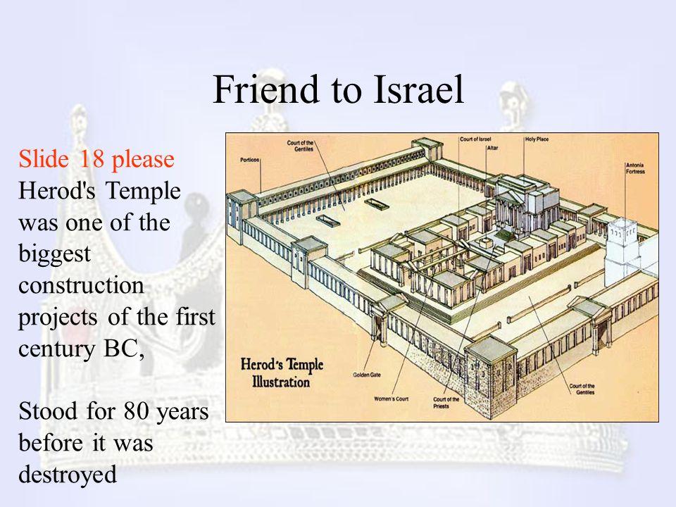 Friend to Israel Slide 18 please