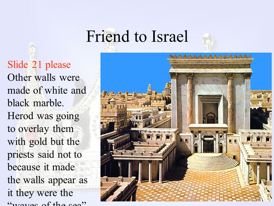 Friend to Israel Slide 21 please