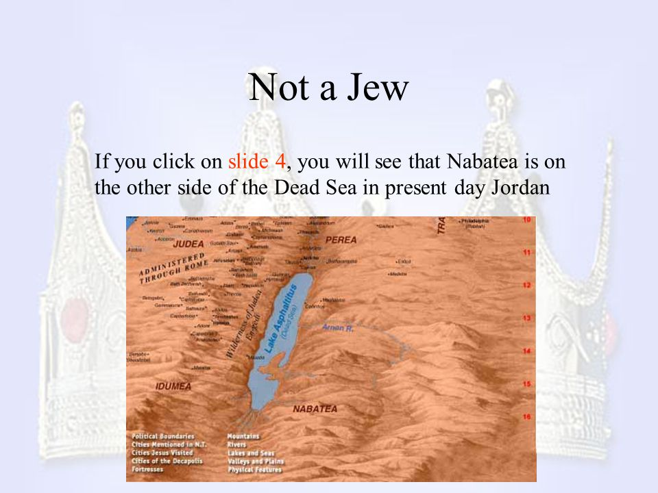 Not a Jew If you click on slide 4, you will see that Nabatea is on