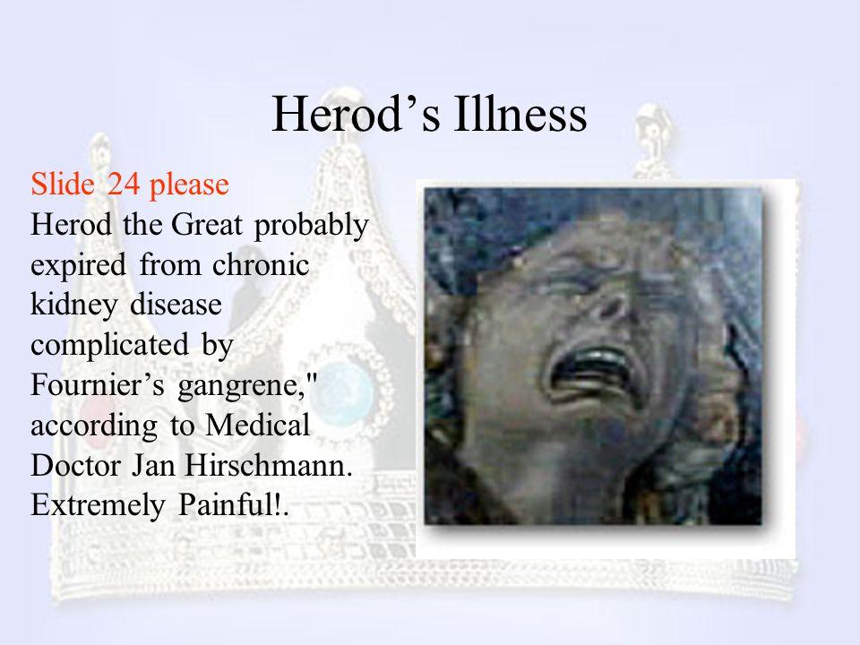 Herod's Illness Slide 24 please