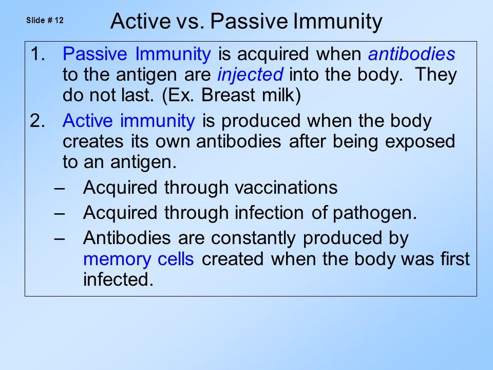Active vs. Passive Immunity