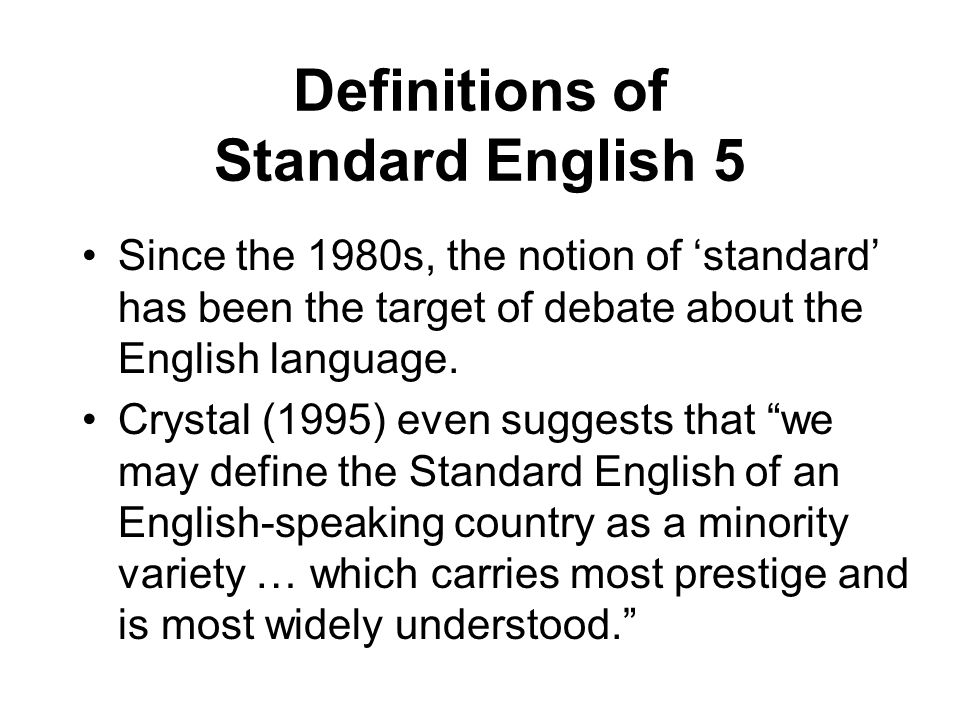 Definitions of Standard English 5