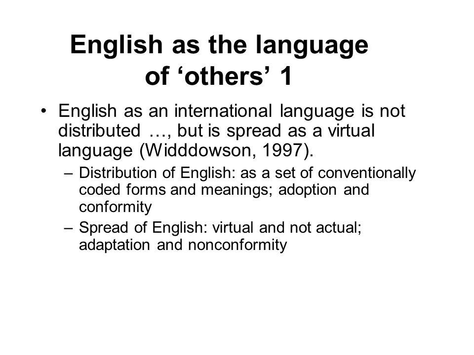 English as the language of 'others' 1