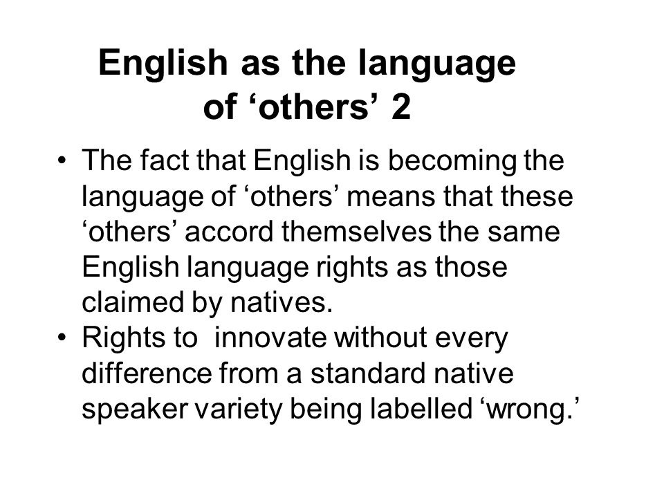English as the language of 'others' 2