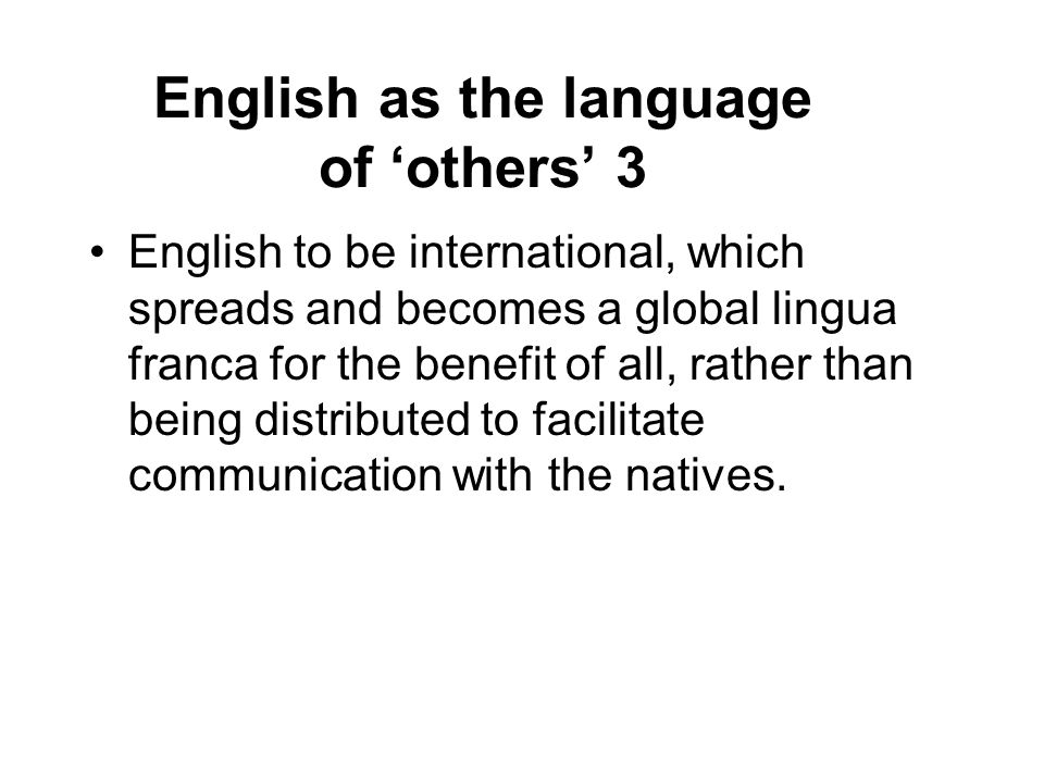 English as the language of 'others' 3