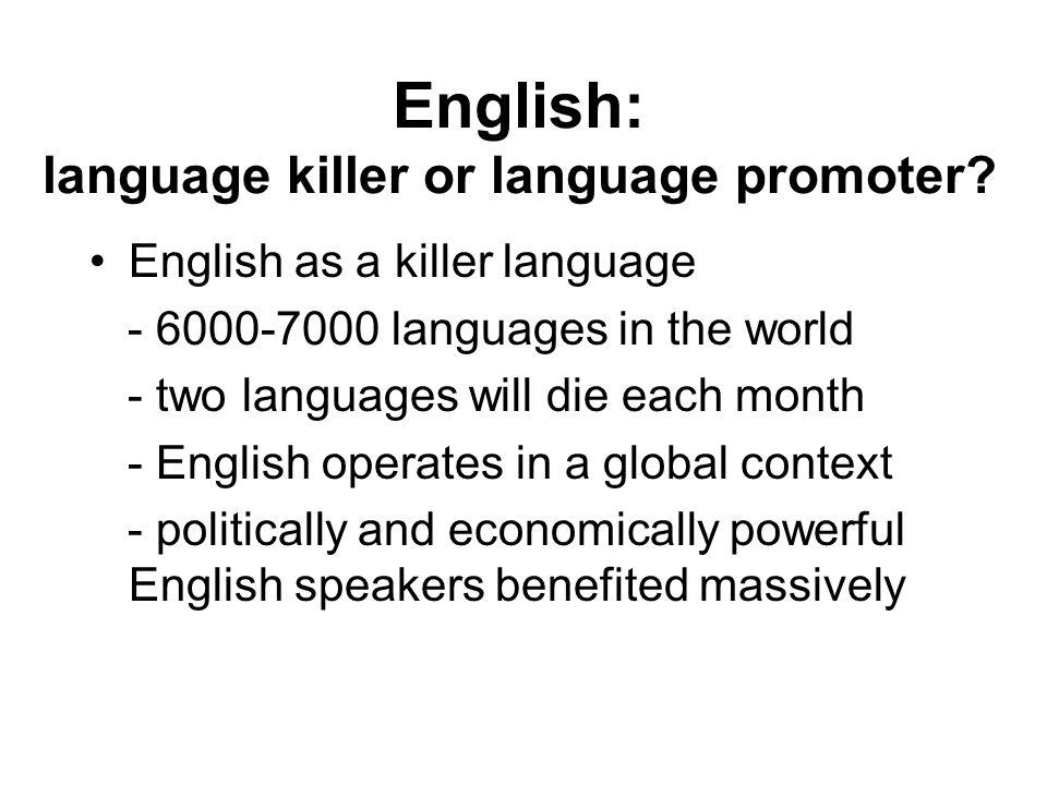English: language killer or language promoter