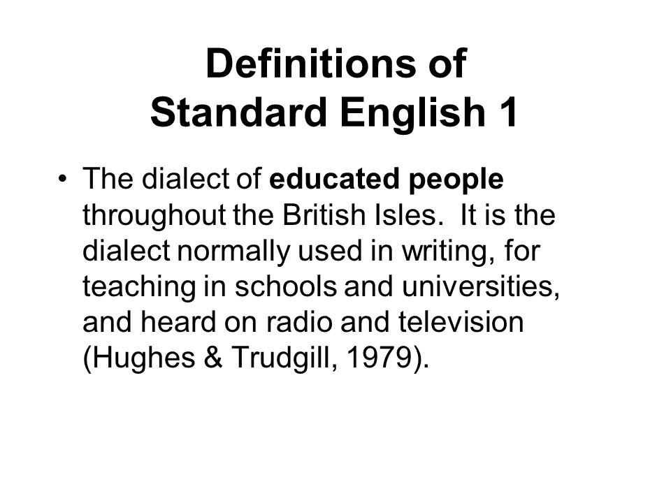 Definitions of Standard English 1