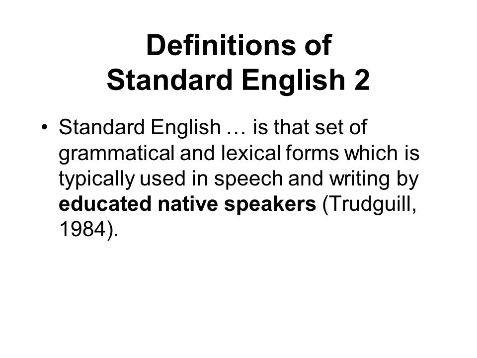 Definitions of Standard English 2
