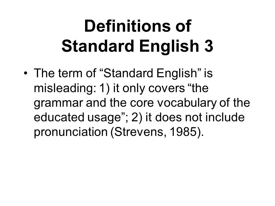 Definitions of Standard English 3
