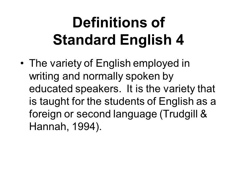 Definitions of Standard English 4