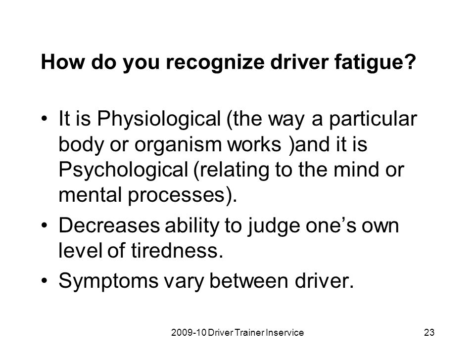 How do you recognize driver fatigue