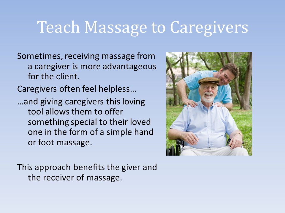 Teach Massage to Caregivers