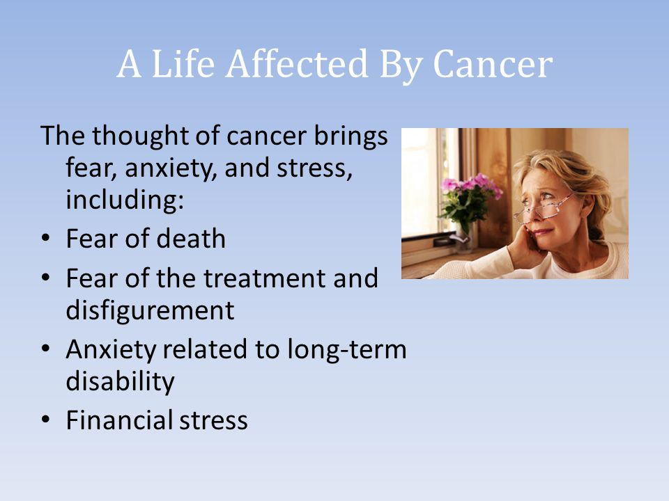 A Life Affected By Cancer