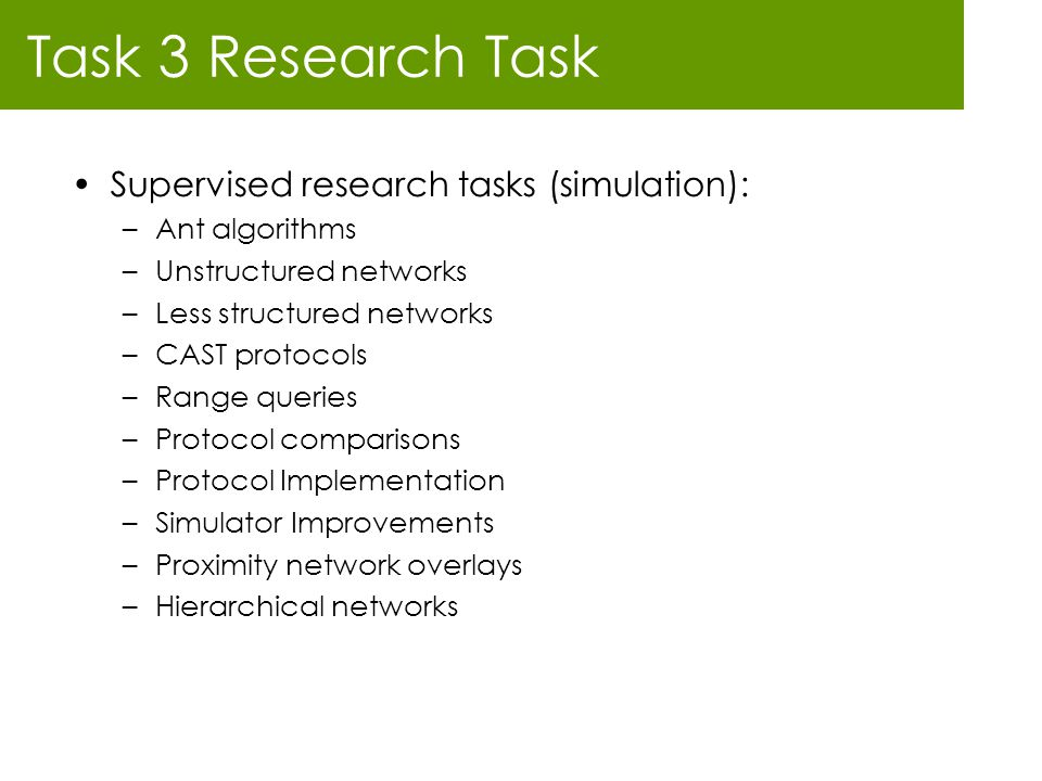 Task 3 Research Task Supervised research tasks (simulation):
