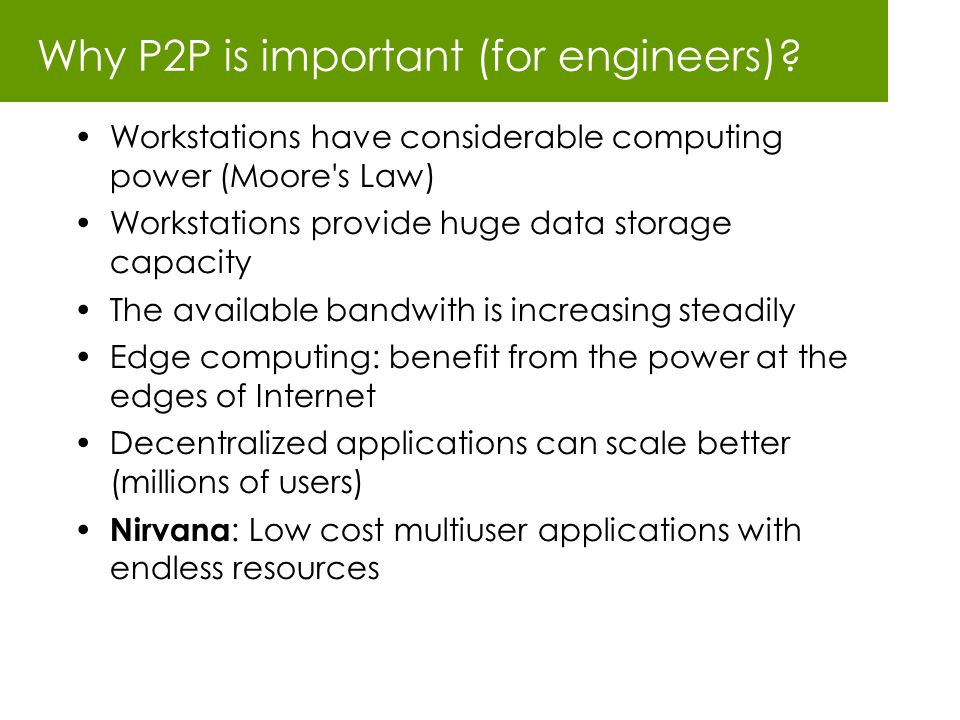 Why P2P is important (for engineers)