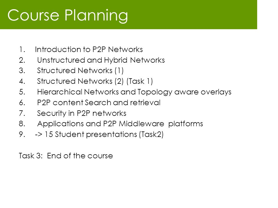 Course Planning Introduction to P2P Networks